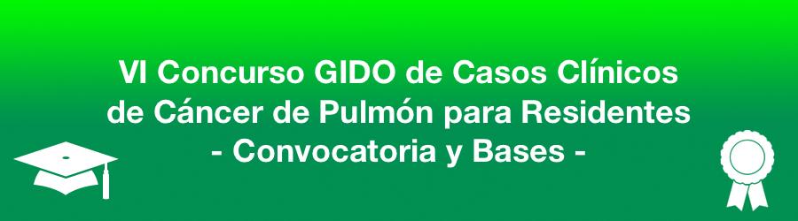 Convocatoria del VI Concurso GIDO de Casos Clínicos, de Cáncer de Pulmón, para Residentes