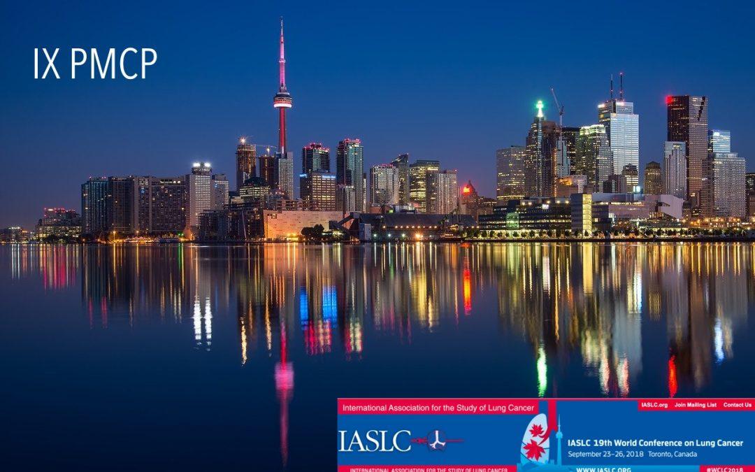 """IX Revisión del Congreso Mundial de Cáncer de Pulmón """"WCLC Toronto 2018"""""""