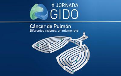 """X Jornada GIDO """"Cáncer de pulmón: diferentes visiones, un mismo reto"""""""