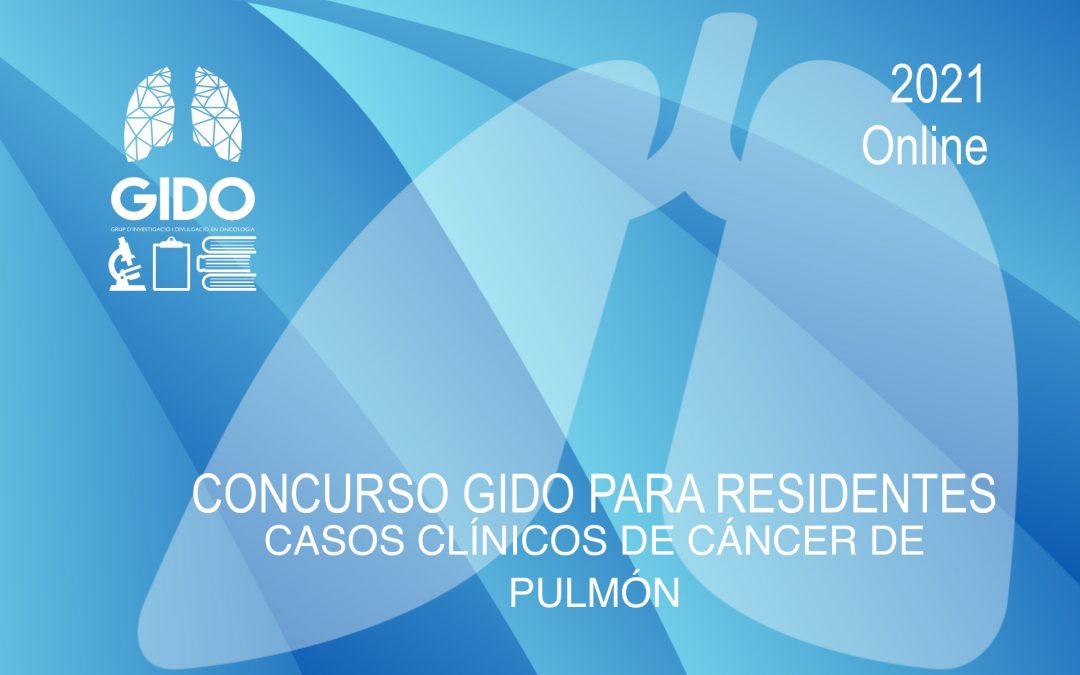 IX Concurso GIDO para Residentes: Casos Clínicos de Cáncer de Pulmón 2021
