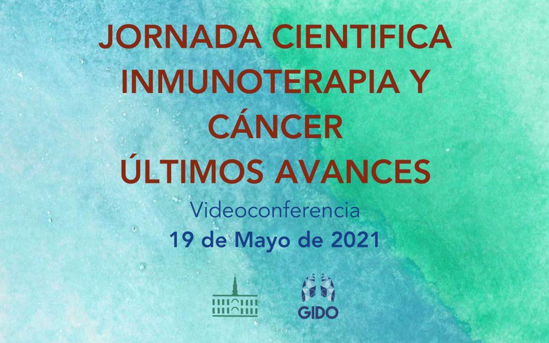 """Jornada Científica """"Inmunoterapia y Cáncer: últimos avances"""""""